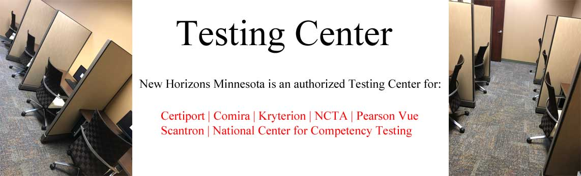 New Horizons Minnesota is an authorized testing center